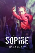 Guest Post: Sophie by J.P. Barnaby