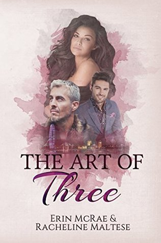 Review: The Art of Three by Erin McRae and Racheline Maltese