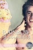 Rainbow Sprinkles by Anna Martin