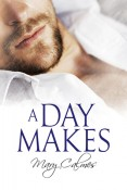 Review: A Day Makes by Mary Calmes