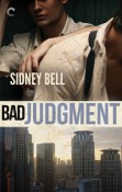 Review: Bad Judgment by Sidney Bell