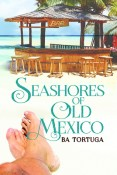 Seashores of Old Mexico