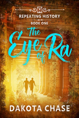 Review: The Eye of Ra by Dakota Chase