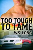 Too Tough to Tame by W.S. Long