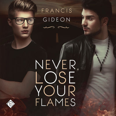 Audiobook Review: Never Lose Your Flames by Francis Gideon