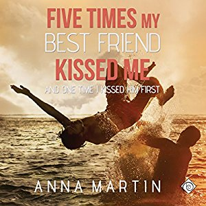 Audiobook Review: Five Times My Best Friend Kissed Me by Anna Martin