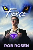 Review: Fierce by Rob Rosen