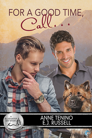 Review: For a Good Time, Call… by Anne Tenino and E.J. Russell