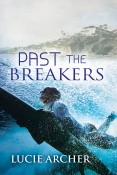 Review: Past the Breakers by Lucie Archer