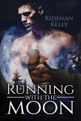 Review: Running with the Moon by Kiernan Kelly
