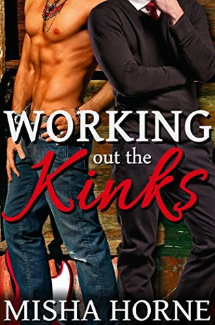 Review: Working Out the Kinks by Misha Horne