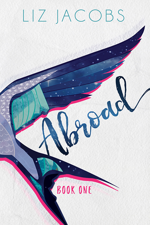 Guest Post: Abroad by Liz Jacobs