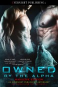 Review: Owned by the Alpha Anthology: Manlove Edition, edited by Audrey Bobak