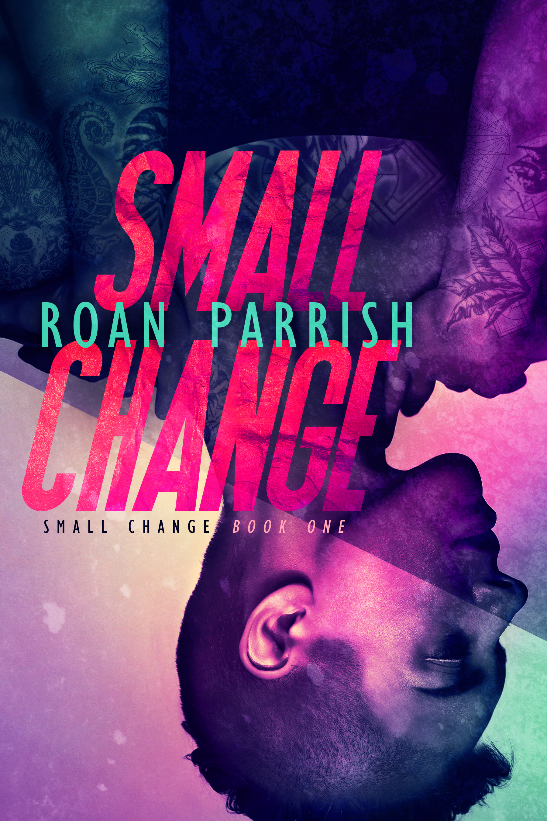 Interview: Small Change by Roan Parrish