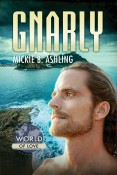 Review: Gnarly by Mickie B. Ashling