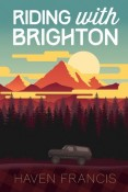 Riding With Brighton by Haven Francis