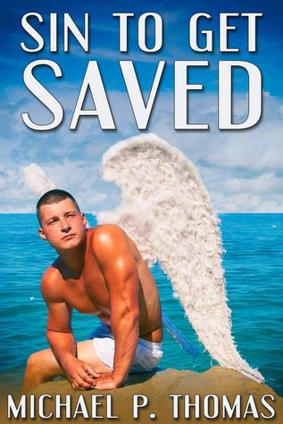 Review: Sin to Get Saved by Michael P. Thomas