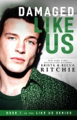 Review: Damaged Like Us by Krista and Becca Ritchie