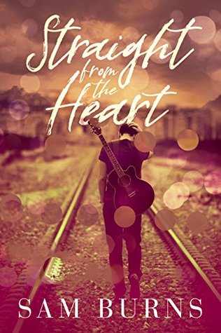 Review: Straight from the Heart by Sam Burns