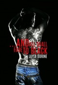 Review: …And All Shall Fade to Black