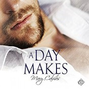Audiobook Review: A Day Makes by Mary Calmes