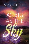 Review: As Big as the Sky by Amy Aislin