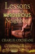 Lessons in Loving thy Murderous Neighbour