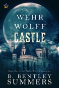 Review: Wehr Wolff Castle by B. Bentley Summers