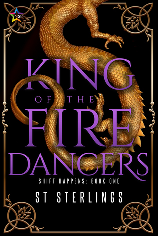 Review: King of the Fire Dancers by ST Sterlings