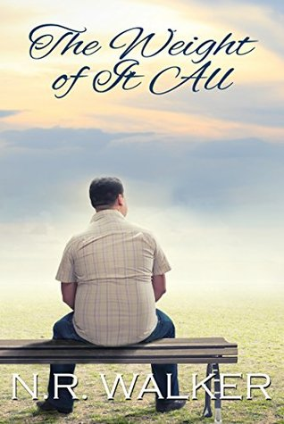 Review: The Weight of it All by N.R. Walker