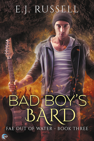 Review: Bad Boy's Bard by E.J. Russell