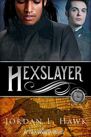 Review: Hexslayer by Jordan L. Hawk