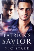 Guest Post and Giveaway: Patrick's Savior by Nic Starr