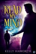 Read My Mind by Kelly Haworth