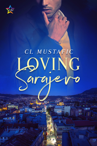 Review: Loving Sarajevo by C.L. Mustafic