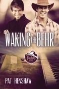 Waking the Behr