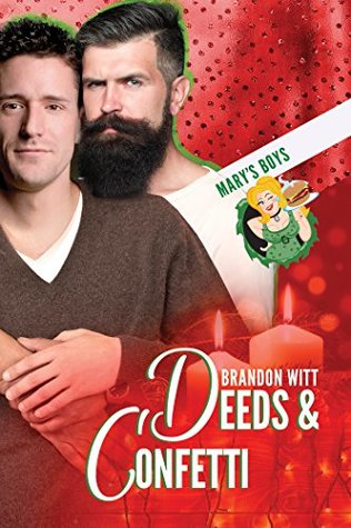 Review: Deeds & Confetti by Brandon Witt