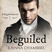 Audiobook Review: Beguiled by Joanna Chambers