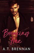 Review: Breaking Free by A.T. Brennan