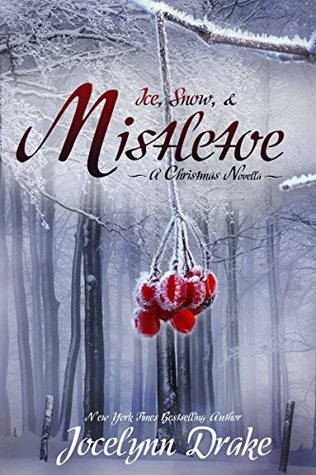 Review: Ice, Snow, and Mistletoe by Jocelynn Drake