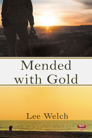 Review: Mended with Gold by Lee Welch