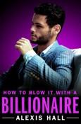 blow it with a billionaire