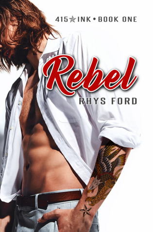 Review: Rebel by Rhys Ford