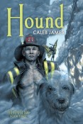 Hound (Halfling #3) by Caleb James