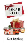 Dear Ruth by Kim Fielding