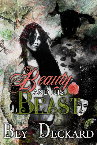 Review: Beauty and His Beast by Bey Deckard