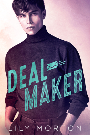 Review: Deal Maker by Lily Morton