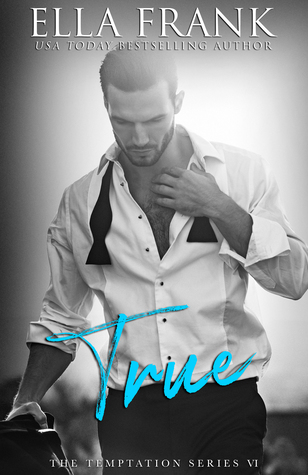 Review: True by Ella Frank