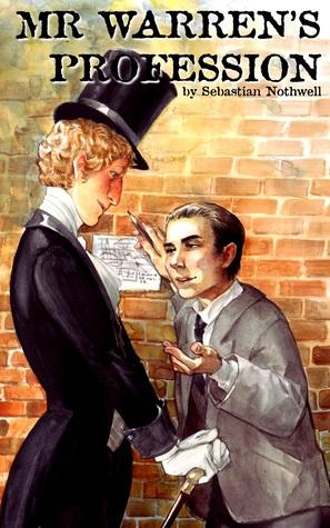Review: Mr. Warren's Profession by Sebastian Nothwell