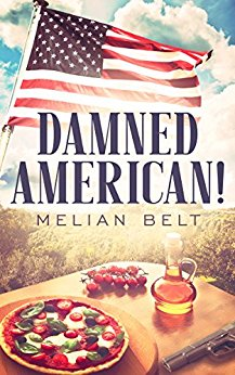 Review: Damned American! by Melian Belt